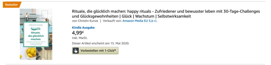 """Amazon Bestseller Rituale die gluecklich machen 1024x249 - """"Rituale, die glücklich machen"""" - Das Buch für 30-Tage-Challenges zum Glück"""