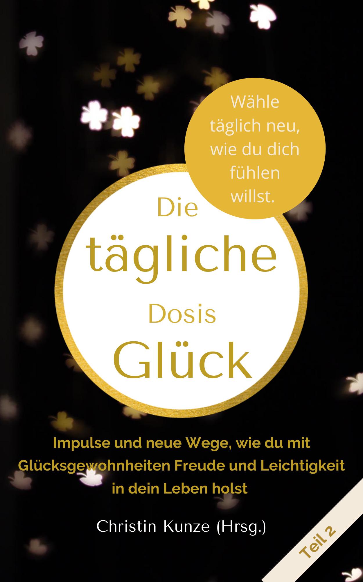 Cover Teil 2 Die taegliche Dosis Glueck 1 - Bücher
